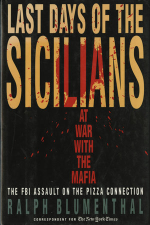 Last Days of the Sicialians by Ralph Blumenthal