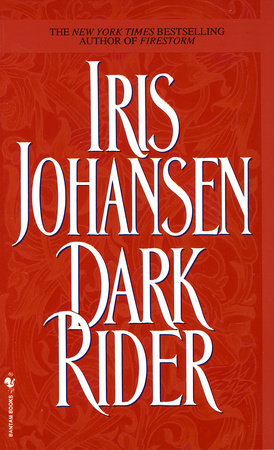 Dark Rider By Iris Johansen Penguinrandomhouse Books