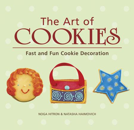 The Art of Cookies by Noga Hitron and Natasha Haimovich