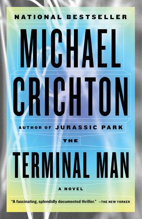 Terminal Man by Michael Crichton