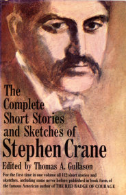 The Complete Short Stories and Sketches of Stephen Crane