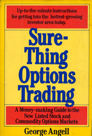 Sure Thing Options by George Angell
