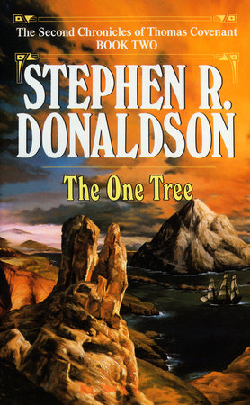 One Tree by Stephen R. Donaldson