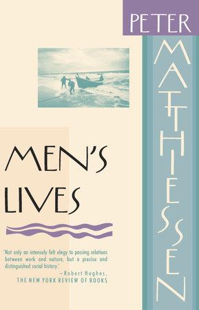 Men's Lives by Peter Matthiessen