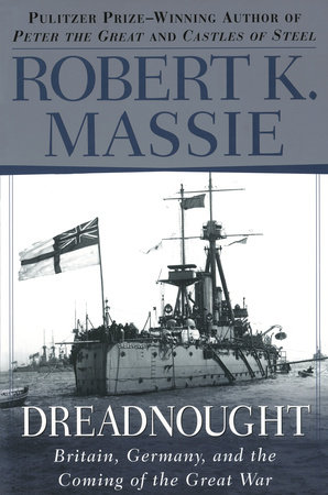 Dreadnought by Robert K. Massie
