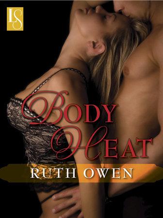 Body Heat by Ruth Owen