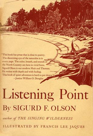 LISTENING POINT by Sigurd F Olson