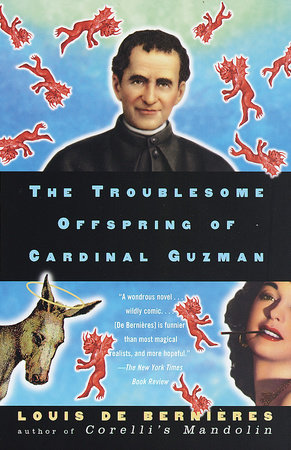 The Troublesome Offspring of Cardinal Guzman by Louis de Bernieres