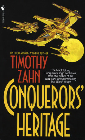 Conquerors' Heritage by Timothy Zahn