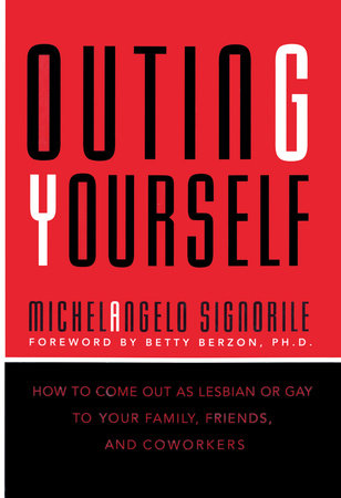 Outing Yourself by Michelangelo Signorile