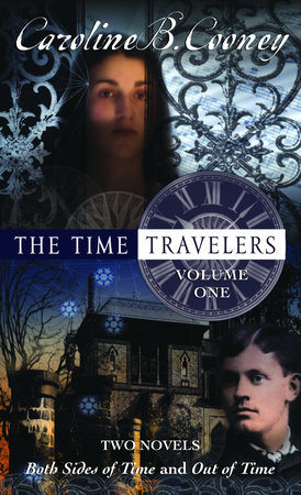 The Time Travelers by Caroline B. Cooney