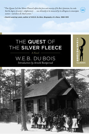 The Quest of the Silver Fleece by W.E.B. Dubois