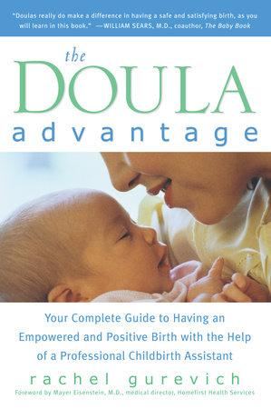 The Doula Advantage by Rachel Gurevich