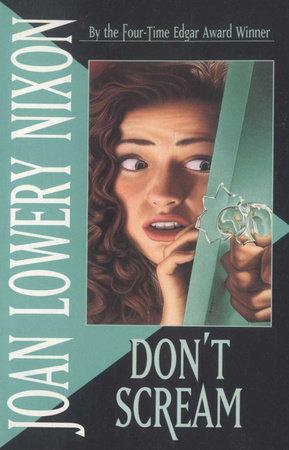 DON'T SCREAM by Joan Lowery Nixon