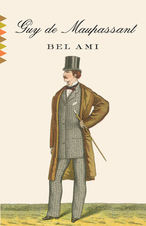 Bel Ami by Guy De Maupassant