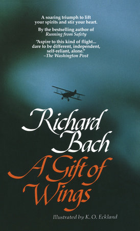 A Gift of Wings by Richard Bach