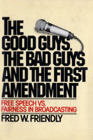 The Good Guys, the Bad Guys and the First Amendment