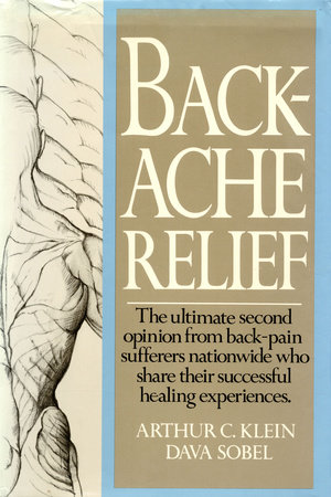 BACKACHE RELIEF by Arthur C. Klein