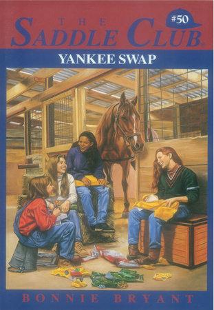 Yankee Swap by Bonnie Bryant