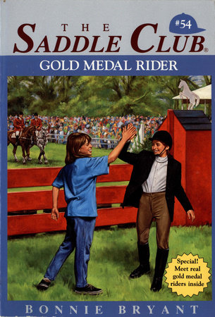 GOLD MEDAL RIDER by Bonnie Bryant