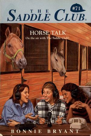 Horse Talk by Bonnie Bryant