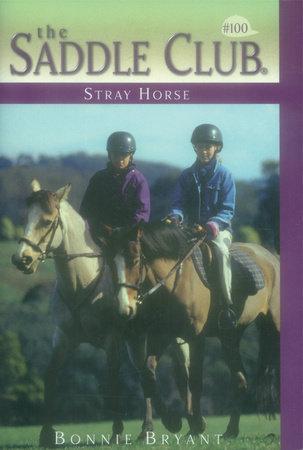 Stray Horse by Bonnie Bryant