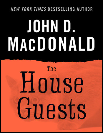 The House Guests by John D. MacDonald