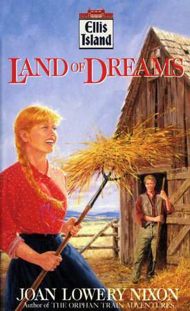 Land of Dreams by Joan Lowery Nixon