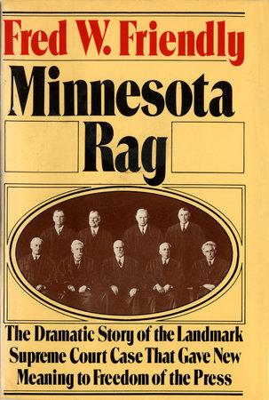 Minnesota Rag by Fred W. Friendly
