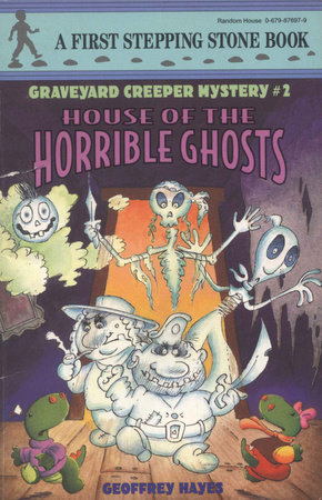 House of the Horrible Ghosts by Geoffrey Hayes