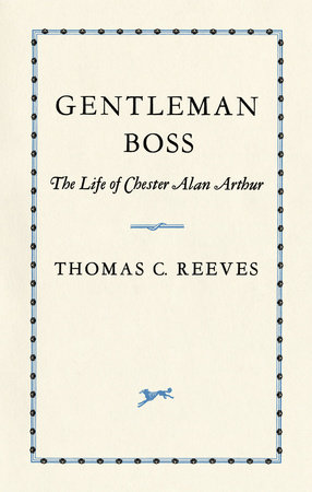 The Gentleman Boss by Thomas Reeves