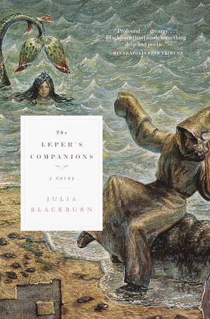 The Leper's Companions by Julia Blackburn