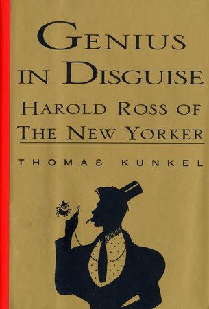 Genius in Disguise by Thomas Kunkel