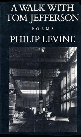 A WALK W/TH.JEFFERSN by Philip Levine