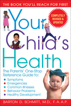 Your Child's Health by Barton D. Schmitt