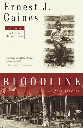 Bloodline by Ernest J. Gaines