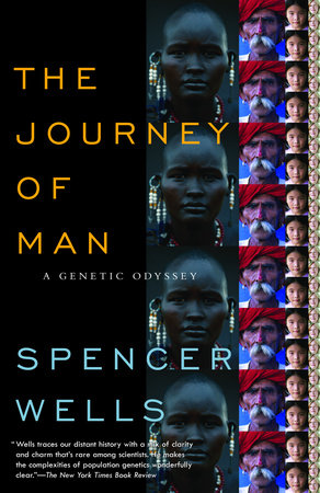 The Journey of Man by Spencer Wells