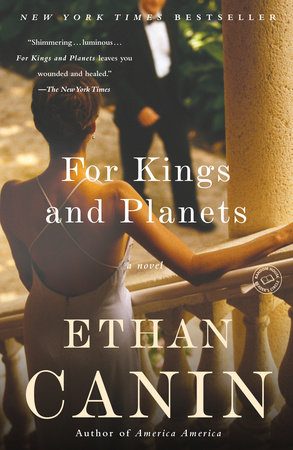 For Kings and Planets by Ethan Canin