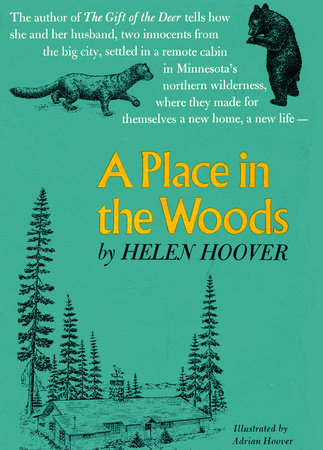 A PLACE IN THE WOODS by Helen Hoover