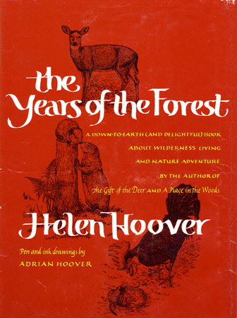 YEARS OF THE FOREST by Helen Hoover