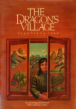 The Dragon's Village by Yuan-Tsung Chen