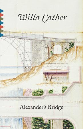 Alexander's Bridge by Willa Cather