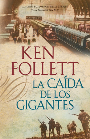 La caída de los gigantes by Ken Follett