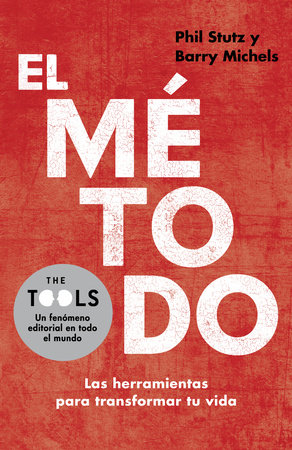 El método by Phil Stutz and Barry Michels