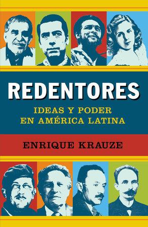 Redentores by Enrique Krauze