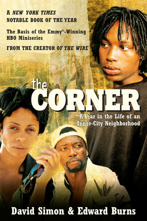 The Corner by David Simon and Edward Burns