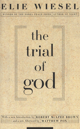 The Trial of God by Elie Wiesel