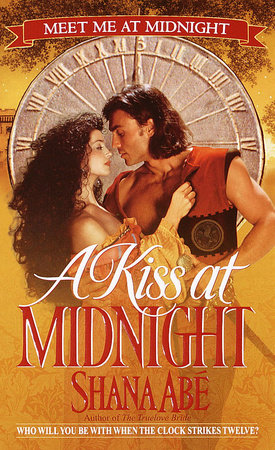 A Kiss at Midnight by Shana Abé