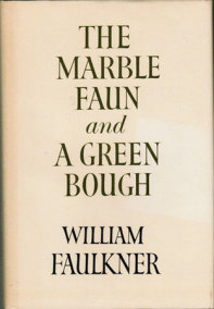 The Marble Faun and A Green Bough