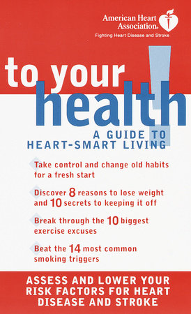 American Heart Association To Your Health!